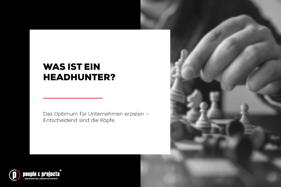 Was ist ein Headhunter? - Definition von Headhunting